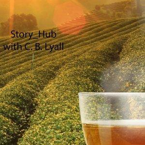 Story_Hub with C. B. Lyall