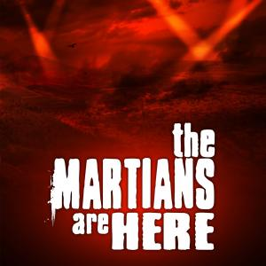 The Martians Are Here