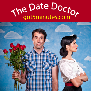 The Date Doctor - Date em or Ditch em