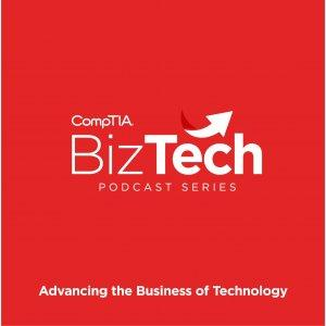 CompTIA Biz Tech Podcast