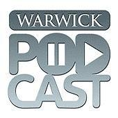 University of Warwick Podcasts