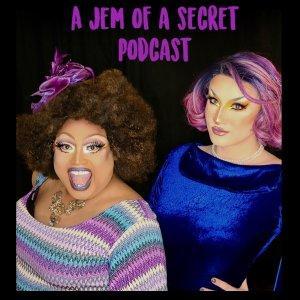 A Jem of a Secret Podcast