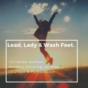 Lead, Lady & Wash Feet.