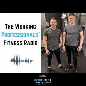 The Working Professionals' Fitness Radio - GramFitness