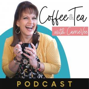 Coffee and Tea with CarrieVee