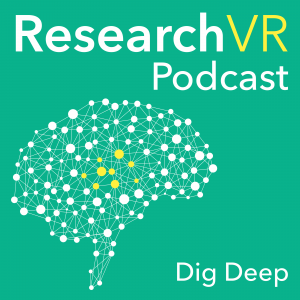 ResearchVR Podcast - The Science of Virtual Reality