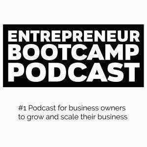 Entrepreneur Bootcamp Podcast