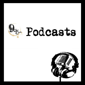9to5.cc Podcasts: Including Go Plug Yourself (GPYS) & 9to5 Entertainment System (9ES)