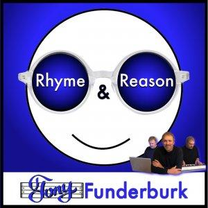 Rhyme and Reason with Tony Funderburk