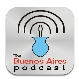 The Buenos Aires PodCast