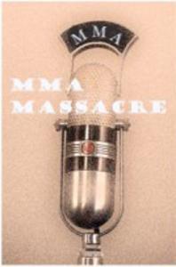 MMA Massacre