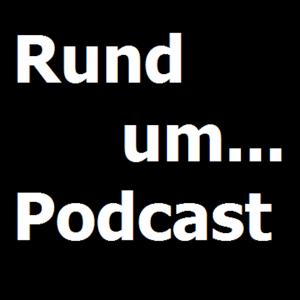 Rund um... Podcast