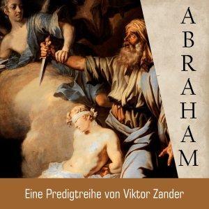 Von Abram zu Abraham - unterwegs mit Gott