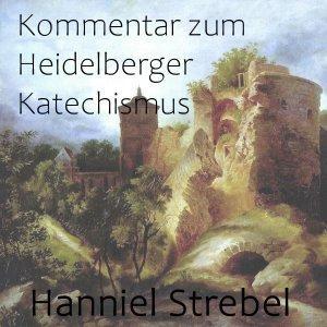 Kommentar zum Heidelberger Katechismus