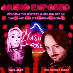Music Exposed with SaraJazz and The Silence Noise