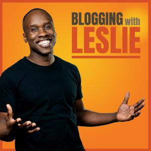 Learning With Leslie: Blogging, Online Business, Entrepreneurship