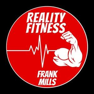 "Frank Mills ""Reality Fitness"""