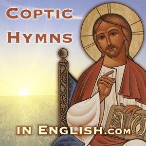 Hymns Podcast - Coptic Hymns in English