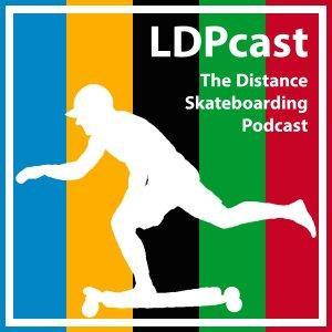 LDPcast - The Distance Skateboarding Podcast