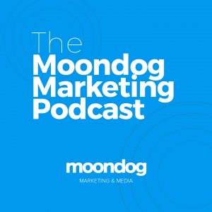 The Moondog Marketing Podcast