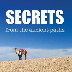 Secrets from the Ancient Paths