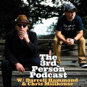 The Third Person with Darrell Hammond and Chris Millhouse
