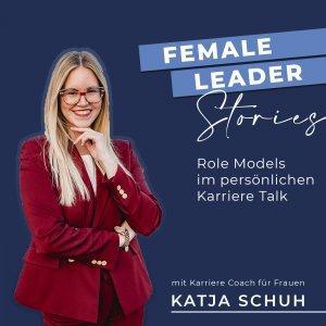 Female Leader Stories | Karriere Talkshow