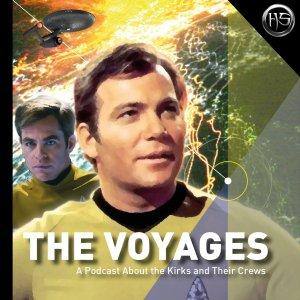The Voyages - A Star Trek: Original, Animated, and Kelvin Films Podcast
