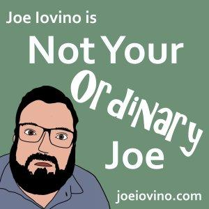 Not Your Ordinary Joe