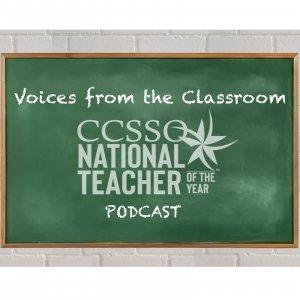 Voices from the Classroom: The State Teachers of the Year