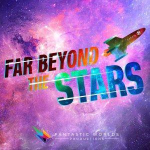 Far Beyond the Stars