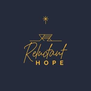 Reluctant Hope
