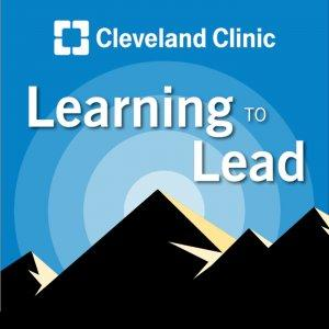 Learning to Lead: A Leadership Development Podcast