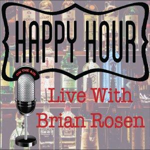 Happy Hour Live with Brian Rosen