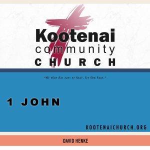 Kootenai Church: Adult Sunday School - 1 John