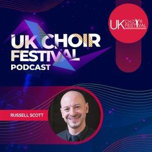 UK Choir Festival Podcast