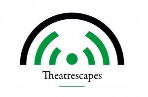 Theatrescapes Podcast