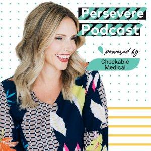 Persevere Podcast