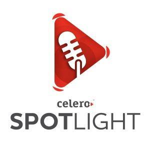Celero Spotlight Podcast