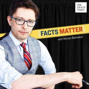 Facts Matter with Roman Balmakov