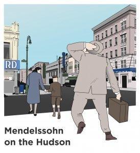 Mendelssohn on the Hudson
