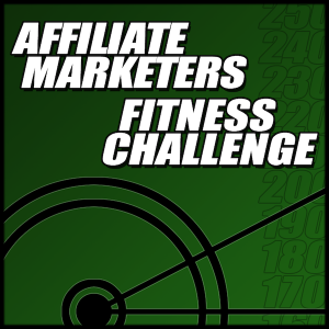 Affiliate Marketers Fitness Challenge * QAQN.com