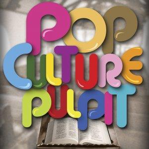 The Pop Culture Pulpit
