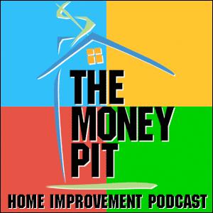 The Money Pit Home Improvement Radio Show