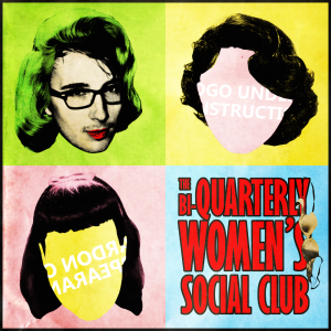 The Bi-Quarterly Women's Social Club