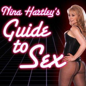 Nina Hartley's Guide to Sex | Foreplay Seduction Fetish Porn Bondage Dancing