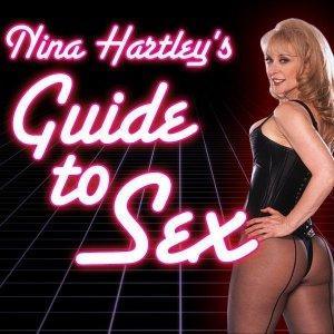 Nina Hartley's Guide to Sex | Foreplay Seduction Fetish Porn Bondage Dancing