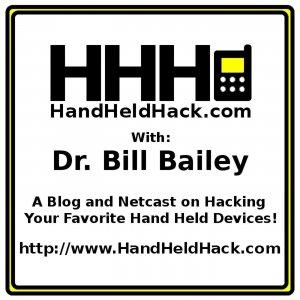 Hand Held Hack - Audio Feed - A Blog and Netcast on Hacking Your Favorite Hand Held Devices! - Dr. B
