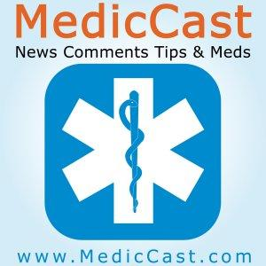 MedicCast Audio Podcast for EMT Paramedics and EMS Students