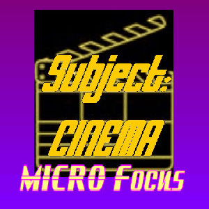 Subject:CINEMA MICRO Focus